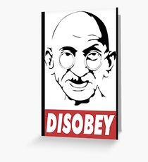 Disobey - Gandhi Greeting Card