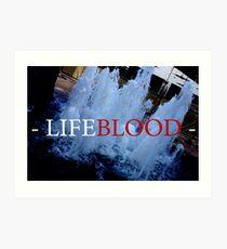 """""""LIFEBLOOD"""" Prints Art Print"""