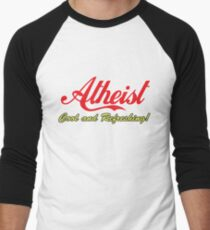 """Atheist """"Cool and Refreshing!"""" (On any color) Men's Baseball ¾ T-Shirt"""