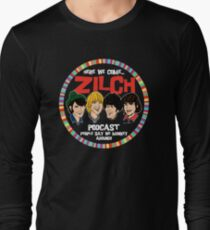 Zilch Podcast! Long Sleeve T-Shirt