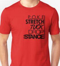 POKE STRETCH TUCK DROP STANCE (7) T-Shirt