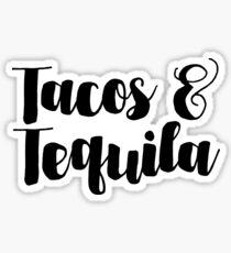 Tacos & Tequila Sticker