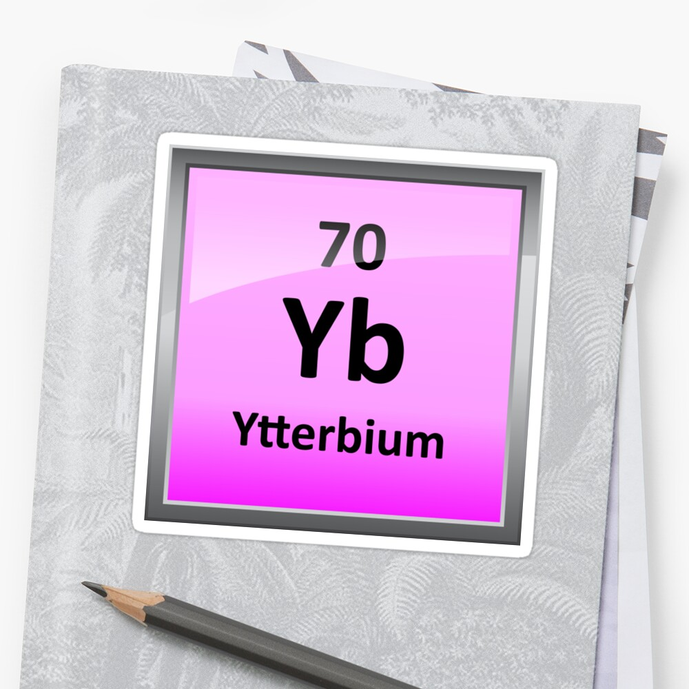 Ytterbium Periodic Table Element Symbol Stickers By Sciencenotes
