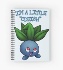 "I'm a little ""Oddish"" Spiral Notebook"