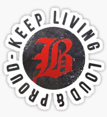 Beartooth - Keep Living Loud & Proud RED Sticker