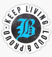 Beartooth - Keep Living Loud & Proud TURQUOISE Sticker