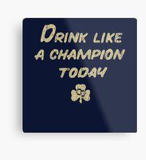 Drink Like a Champion - South Bend Style Dark Blue Metal Print