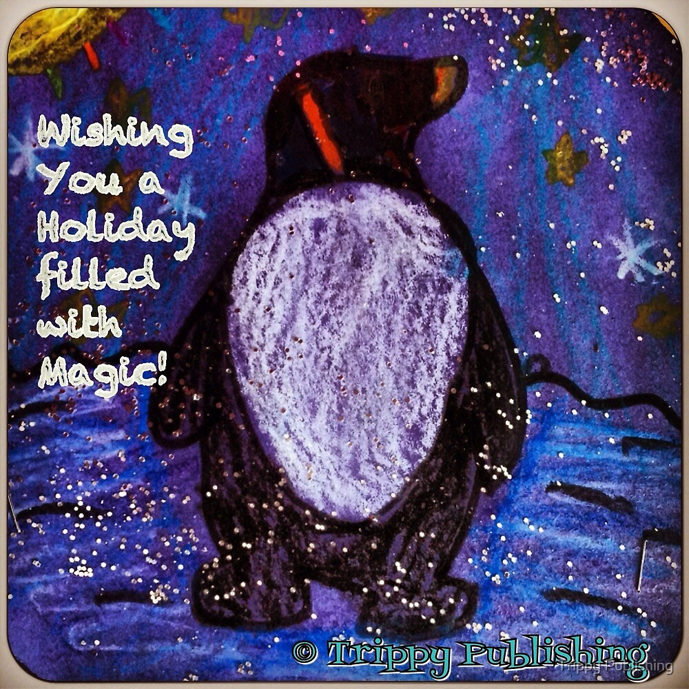Magical Holiday - by Lola by Trippy Publishing