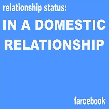 FARCEBOOK IN A DOMESTIC RELATIONSHIP by Churlish1