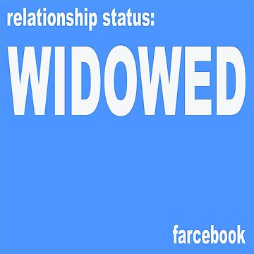 FARCEBOOK WIDOWED by Churlish1