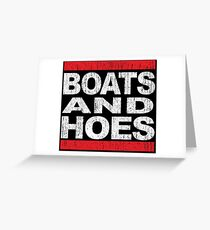 Boats and Hoes - Hip Hop Style Greeting Card