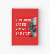 Revolutions are the locomotives of history Hardcover Journal