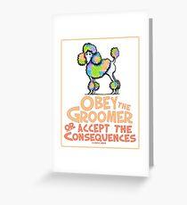 Tarjeta de felicitación Obey The Groomer