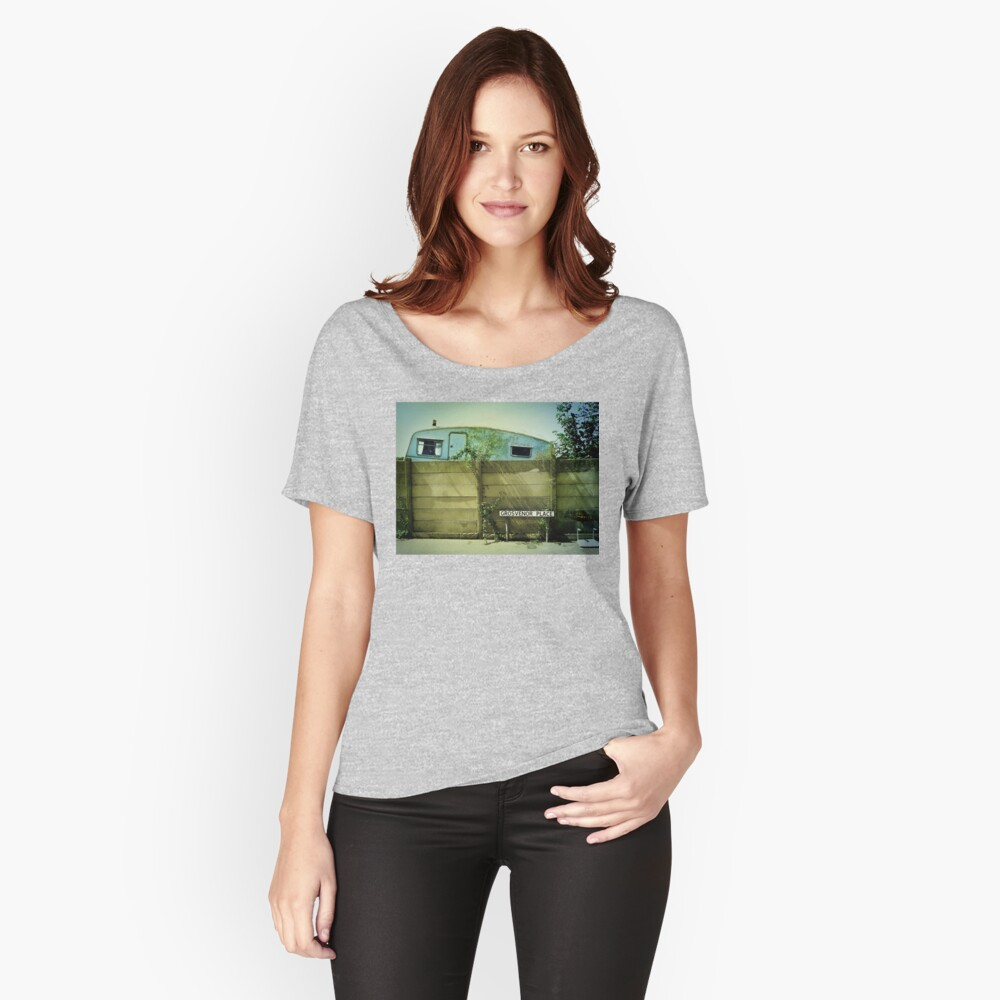 In every dream home a heartache... Women's Relaxed Fit T-Shirt Front