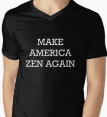 Make America Zen Again Mens V-Neck T-Shirt