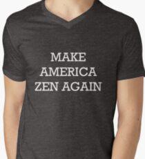 Make America Zen Again Men's V-Neck T-Shirt