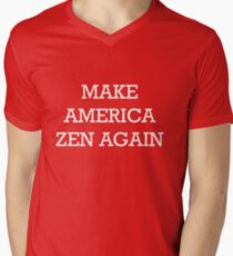 Make America Zen Again Men's V-Neck T-Shirt