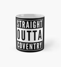 Straight Outta Coventry Mug
