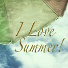 I Love Summer by Marianne Campolongo
