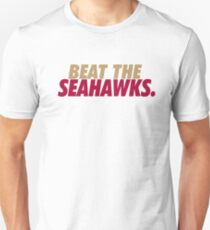 Beat the Seahawks Unisex T-Shirt