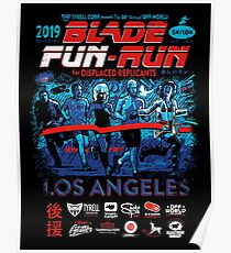 Blade Fun-Run for Displaced Replicants Poster