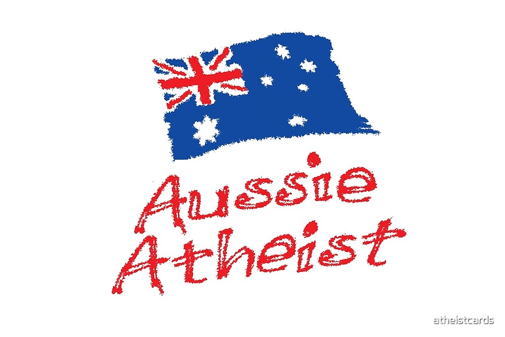 Aussie Atheist by atheistcards