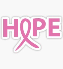Hope - Breast Cancer Awareness - Pink Ribbon - T Shirt Sticker