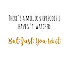 There's a Million Episodes I haven't watched Hamilton reference by TheYABookaholic