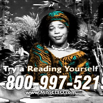 CALL ME NOW MISS CLEO RIP by nofunatall