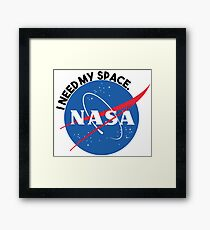 NASA- I Need My Space Framed Print