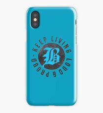Beartooth - Keep Living Loud & Proud TURQUOISE iPhone Case/Skin