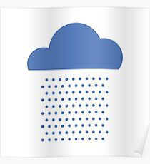 We love weather! rain, clouds, water, raindrop, spring, summer, autumn Poster
