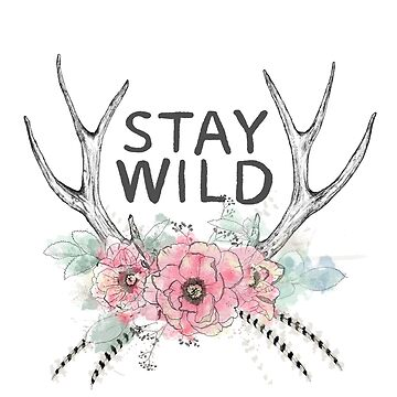 Stay Wild by JamieStryker