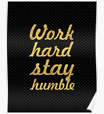 Work hard and stay humble - Gym Motivational Quote Poster