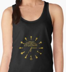 When golden time... Life Inspirational Quote Women's Tank Top