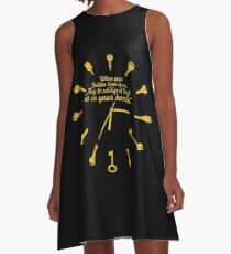 When golden time... Life Inspirational Quote A-Line Dress