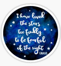 I have loved the stars too fondly Sticker