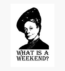 What is a weekend? Photographic Print