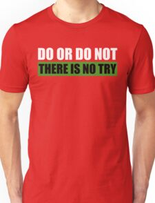 Yoda | Do Or Do Not, There Is No Try Unisex T-Shirt