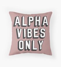 Alpha Vibes Only Throw Pillow