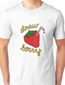 Straw Berry [text] Unisex T-Shirt