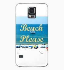 Beach Please Ocean View Hülle & Klebefolie für Samsung Galaxy