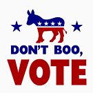 Dont Boo, VOTE by EthosWear