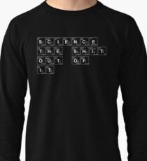 Science the Shit Out of It! Lightweight Sweatshirt