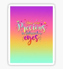 You Are Precious In Jehovah's Eyes Sticker