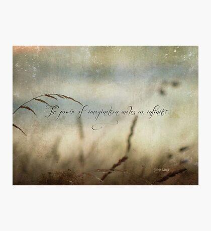 power of imagination inspirational Photographic Print