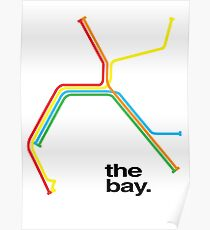 the bay. Poster