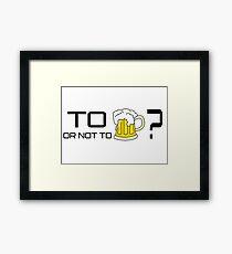 Beer Loving Funny T-Shirt Sign Drunk Framed Print