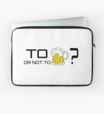 Beer Loving Funny T-Shirt Sign Drunk Laptop Sleeve