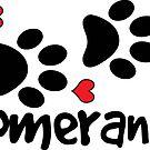 DOG PAWS LOVE POMERANIAN DOG PAW I LOVE MY DOG PET PETS PUPPY STICKER STICKERS DECAL DECALS by MyHandmadeSigns